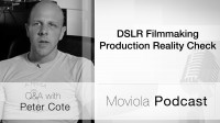 DSLR Production Reality Check
