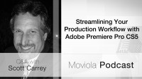 Streamlining Your Production Workflow with Adobe Premiere Pro CS5