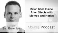 Killer Titles Inside After Effects with Motype and Nodes