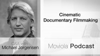 Cinematic Documentary Filmmaking
