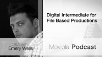 Digital Intermediate For File Based Productions