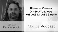 Phantom Camera On Set Workflows With ASSIMILATE Scratch