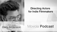 Directing Actors For Indie Filmmakers
