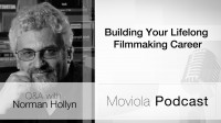 Building Your Life long Filmmaking Career