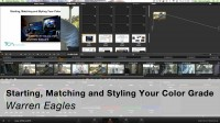 Starting, Matching and Styling Your Color Grade