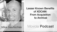 Lesser Known Benefits of XDCAM: From Acquisition to Archival
