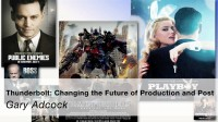 Thunderbolt: Changing the Future of Production and Post
