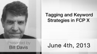 Tagging and Keyword Strategies in FCP X