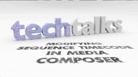 TechTalk_005_ModifyingSequenceTimecodeInAvidMediaComposer
