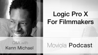 Logic Pro X For Filmmakers: Kenn Michael Q&A