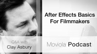 After Effects Basics For Filmmakers: Clay Asbury Q&A