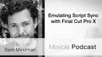 Emulating Script Sync with FCP X: Sam Mestman Q&A