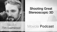 Shooting Great Stereoscopic 3D: Tim Dashwood Q&A
