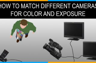 How to Match Shots from Two or More Cameras for Color and Exposure 5