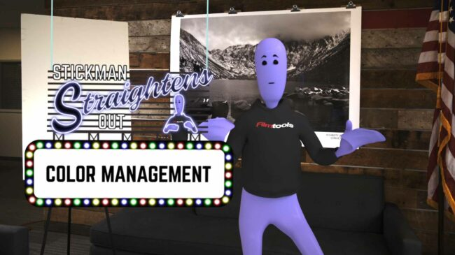 Stickman Straightens Out: Color Management 1