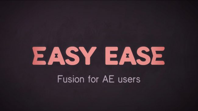 Resolve's Fusion for After Effects Users | Survival Guide 1